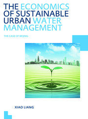 The Economics of Sustainable Urban Water Management: the Case of Beijing: UNESCO-IHE PhD Thesis