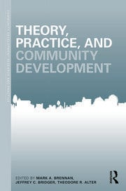 Theory, Practice, and Community Development - 1st Edition book cover