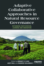 Adaptive Collaborative Approaches in Natural Resource Governance - 1st Edition book cover