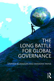 The Long Battle for Global Governance - 1st Edition book cover