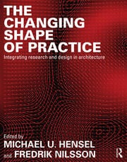 The Changing Shape of Practice - 1st Edition book cover