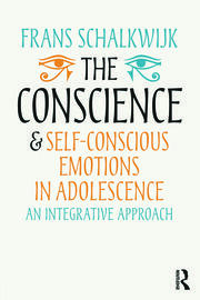The Conscience and Self-Conscious Emotions in Adolescence - 1st Edition book cover