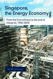 Singapore, the Energy Economy - 1st Edition book cover