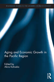 Aging and Economic Growth in the Pacific Region - 1st Edition book cover