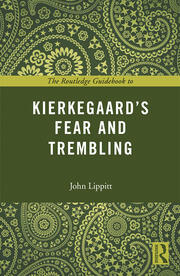 The Routledge Guidebook to Kierkegaard's Fear and Trembling - 1st Edition book cover
