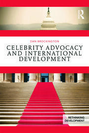 Celebrity Advocacy and International Development - 1st Edition book cover