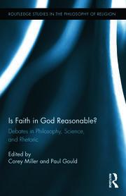 Is Faith in God Reasonable? - 1st Edition book cover