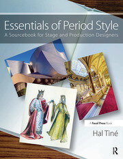 Essentials of Period Style : A Sourcebook for Stage and Production Designers - 1st Edition book cover