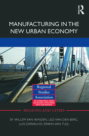 Manufacturing in the New Urban Economy - 1st Edition book cover