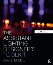 The Assistant Lighting Designer's Toolkit - 1st Edition book cover
