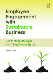 Employee Engagement with Sustainable Business - 1st Edition book cover