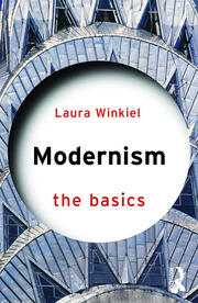 Modernism: The Basics - 1st Edition book cover