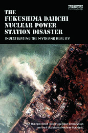 The Fukushima Daiichi Nuclear Power Station Disaster - 1st Edition book cover