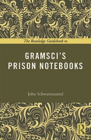 The Routledge Guidebook to Gramsci's Prison Notebooks - 1st Edition book cover