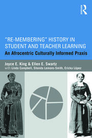 Re-Membering History in Student and Teacher Learning - 1st Edition book cover