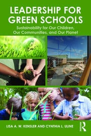 Leadership for Green Schools - 1st Edition book cover