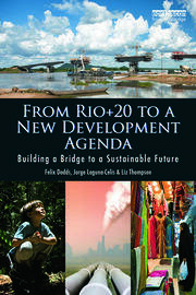 From Rio+20 to a New Development Agenda - 1st Edition book cover