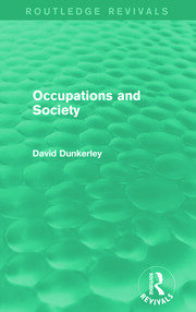 Occupations and Society (Routledge Revivals) - 1st Edition book cover