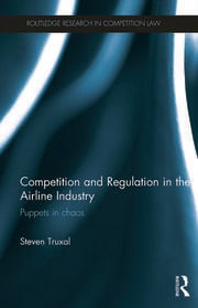 Competition and Regulation in the Airline Industry - 1st Edition book cover