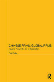 Chinese Firms, Global Firms - 1st Edition book cover