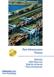 Port Infrastructure Finance - 1st Edition book cover