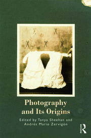 Photography and Its Origins - 1st Edition book cover