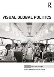 Visual Global Politics - 1st Edition book cover