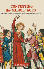 Contesting the Middle Ages - 1st Edition book cover