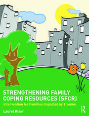 Strengthening Family Coping Resources - 1st Edition book cover