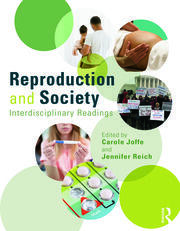Reproduction and Society: Interdisciplinary Readings - 1st Edition book cover