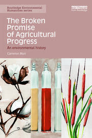 The Broken Promise of Agricultural Progress - 1st Edition book cover