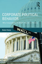 Corporate Political Behavior - 1st Edition book cover