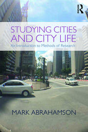 Studying Cities and City Life : An Introduction to Methods of Research - 1st Edition book cover