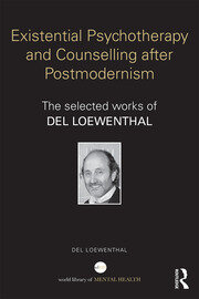 Existential Psychotherapy and Counselling after Postmodernism - 1st Edition book cover