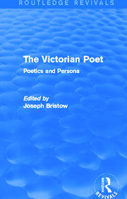 The Victorian Poet (Routledge Revivals) - 1st Edition book cover