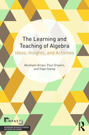 The Learning and Teaching of Algebra - 1st Edition book cover
