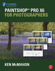 PaintShop Pro X6 for Photographers - 1st Edition book cover