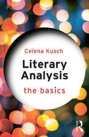 Literary Analysis: The Basics - 1st Edition book cover