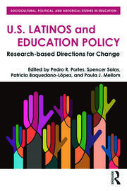 U.S. Latinos and Education Policy - 1st Edition book cover