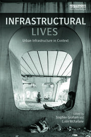 Infrastructural Lives - 1st Edition book cover