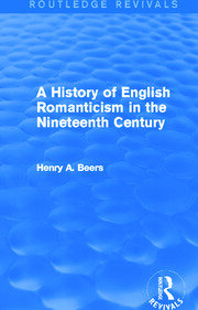 A History of English Romanticism in the Nineteenth Century (Routledge Revivals) - 1st Edition book cover