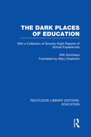 The Dark Places of Education (RLE Edu K) - 1st Edition book cover