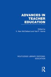 Advances in Teacher Education (RLE Edu N) - 1st Edition book cover