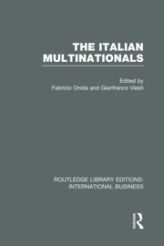 The Italian Multinationals (RLE International Business) - 1st Edition book cover