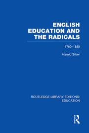 English Education and the Radicals (RLE Edu L) - 1st Edition book cover