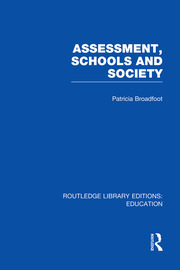Assessment, Schools and Society - 1st Edition book cover
