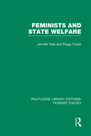 Feminists and State Welfare (RLE Feminist Theory) - 1st Edition book cover