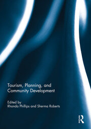 Tourism, Planning, and Community Development - 1st Edition book cover