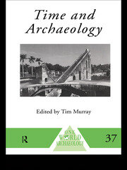 Time and Archaeology - 1st Edition book cover