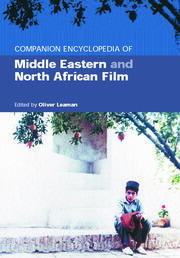 Companion Encyclopedia of Middle Eastern and North African Film - 1st Edition book cover
